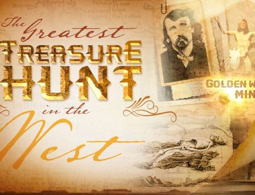The Greatest Treasure Hunt In The West